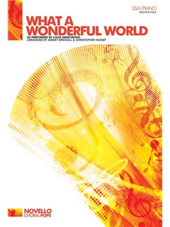 Louis Armstrong: What A Wonderful World (SSA/Piano) Books | SSA, Piano Accompaniment