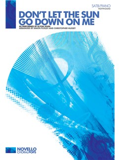 Elton John: Don't Let The Sun Go Down On Me (SATB/Piano) Books | SATB, Piano Accompaniment