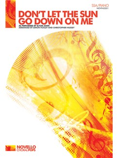Elton John: Don't Let The Sun Go Down On Me (SSA/Piano) Books | SSA, Piano Accompaniment