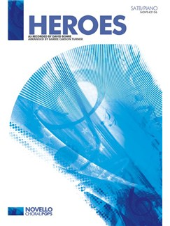 David Bowie: Heroes - SATB/Piano Books | SATB, Piano Accompaniment
