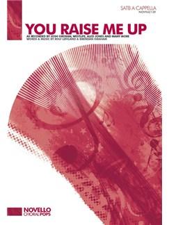 Rolf Lovland/Brendan Graham: You Raise Me Up (SATB A Cappella) Books | SATB