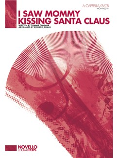 Tommie Connor: I Saw Mommy Kissing Santa Claus (SATB A Cappella) Books | SATB
