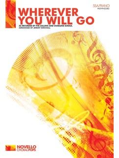 The Calling/Charlene Soraia: Wherever You Will Go (SSA/Piano) Books   SSA, Piano Accompaniment