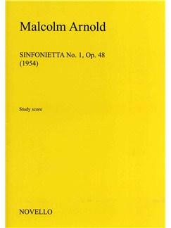 Malcolm Arnold: Sinfonietta No.1 Op.48 Books | Orchestra