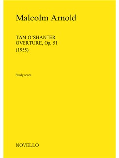Malcolm Arnold: Tam O'Shanter Overture Op.51 (Study Score) Books | Orchestra