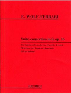 Ermanno Wolf-Ferrari: Suite-concertino In Fa Op.16 (Bassoon and Piano) Books | Bassoon, Piano Accompaniment