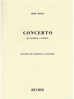 Nino Rota: Concerto Per Trombone E Orchestra (Trombone and Piano) Books | Trombone, Piano Accompaniment