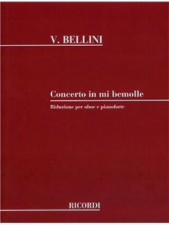 Vincenzo Bellini: Concerto In Mi Bemolle Per Oboe E Archi (Oboe and Piano) Books | Oboe, Piano Accompaniment