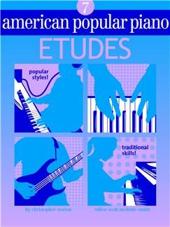 American Popular Piano: Etudes - Level 7 Books |