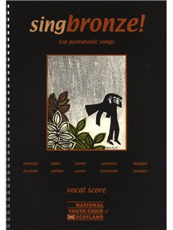 Singbronze! - Ten Pentatonic Songs (Vocal Score) Books | Voice, 2-Part Choir, Piano Accompaniment