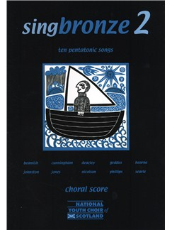 Singbronze 2 - Ten Pentatonic Songs (Choral Score) Books | Voice, 2-Part Choir
