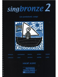 Singbronze 2 - Ten Pentatonic Songs (Vocal Score) Books | Voice, 2-Part Choir, Piano Accompaniment