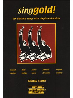 Singgold! - Ten Diatonic Songs With Simple Accidentals (Choral Score) Books | Voice, 2-Part Choir