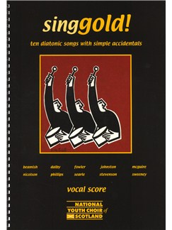 Singgold! - Ten Diatonic Songs With Simple Accidentals (Vocal Score) Books | Voice, 2-Part Choir, Piano Accompaniment