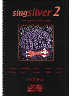 Singsilver 2 - Ten Simple Diatonic Songs (Vocal Score) Books | Voice, 2-Part Choir, Piano Accompaniment
