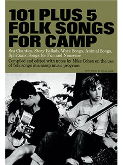 101 Plus 5 Folk Songs For Camp Books | Melody Line, Lyrics & Chords