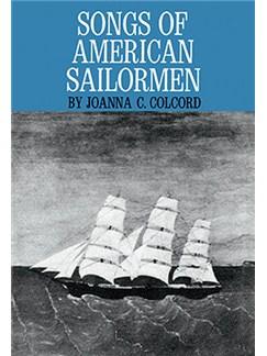 Songs Of American Sailormen Books | Melody Line, Lyrics & Chords