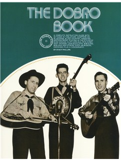 Stacy Phillips: The Dobro Book Books and CDs | Guitar Tab (with Chord Symbols), Dobro (with Chord Symbols)