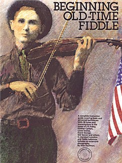 Beginning Old Time Fiddle Books and CDs | Violin (with Chord Symbols)