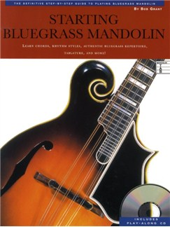 Bob Grant: Starting Bluegrass Mandolin Books and CDs | Mandolin