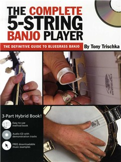 Tony Trischka: The Complete 5-String Banjo Player (Book/CD) Books and CDs | Banjo, Banjo Tab