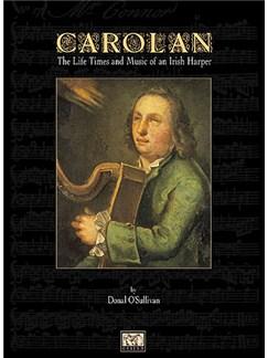 Carolan: The Life Times And Music Of An Irish Harper (Hardback) Books | Harp