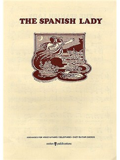 The Spanish Lady Books | Piano, Vocal & Guitar