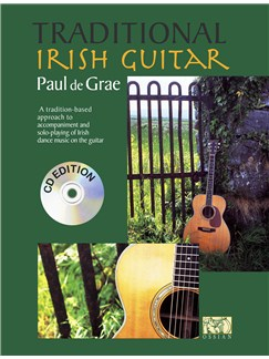 Paul De Grae: Traditional Irish Guitar (CD Edition) Books and CDs | Guitar