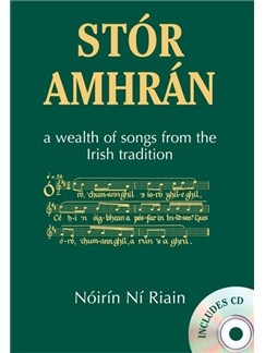 Stor Amhran - A Wealth Of Songs From The Irish Tradition Books and CDs | Treble Clef Instruments