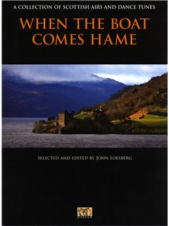 When The Boat Comes Hame - A Collection Of Scottish Airs And Dance Tunes Books | All Instruments
