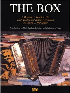 David C. Hanrahan: The Box - A Beginner's Guide To The Irish Traditional Button Accordion Books | Accordion