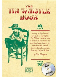 Tom Maguire: The Tin Whistle Book (CD Edition) Books and CDs | Pennywhistle