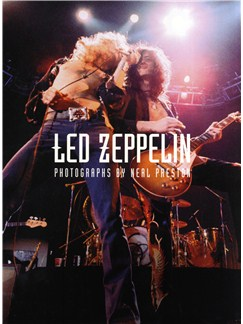 Led Zeppelin: Photographs by Neal Preston Livre |