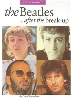 The Beatles After The Break-Up In Their Own Words Books |