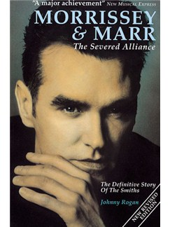 Morrissey And Marr: The Severed Alliance Books |