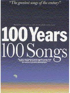 100 Years 100 Songs: Medium Edition Books   Melody line & lyrics, with chord symbols