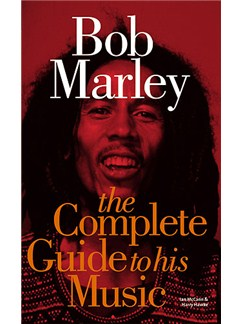 Bob Marley: The Complete Guide To His Music Books |
