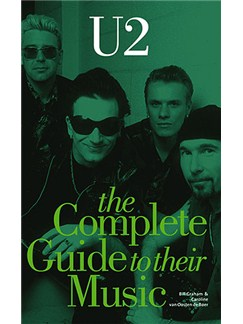 U2: The Complete Guide To Their Music Books |