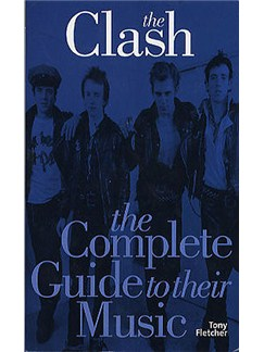 The Clash: The Complete Guide To Their Music Books |