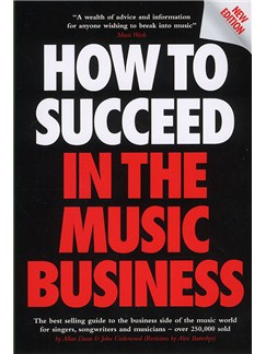 How To Succeed In The Music Business (Updated Edition) Books |