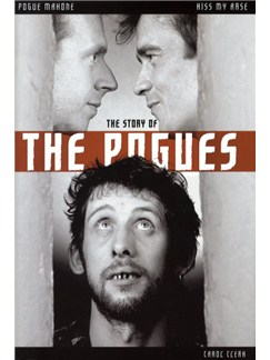 Kiss My Arse - The Story Of The Pogues Books |