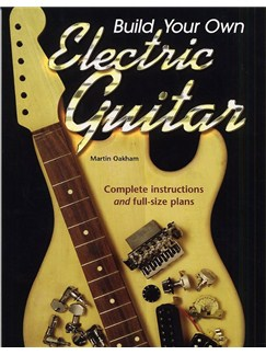 Build Your Own Electric Guitar Books | Guitar