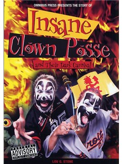 The Story Of Insane Clown Posse And Their Dark Carnival Books |