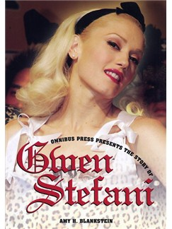 Omnibus Press Presents The Story Of Gwen Stefani Books |