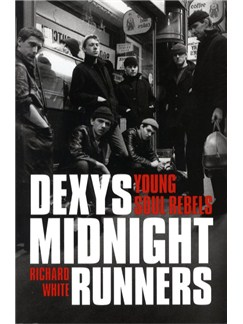 Dexys Midnight Runners - Young Soul Rebels Books |