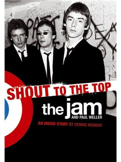Shout To The Top - The Jam And Paul Weller Books |