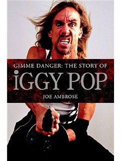Iggy Pop: Gimme Danger Books |