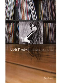 Nick Drake - The Complete Guide To His Music (Paperback Edition) Books |