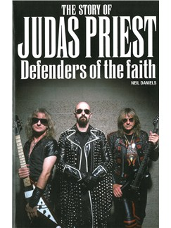 The Story Of Judas Priest - Defenders Of The Faith Books |