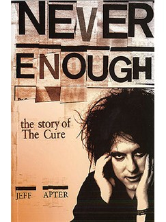Never Enough - The Story Of The Cure (Paperback) Books |